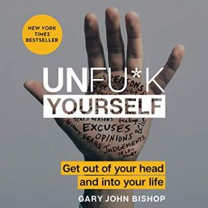 Unfu*k Yourself audiobook cover art