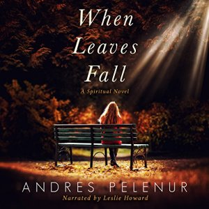 When Leaves Fall: A Spiritual Novel audiobook cover art