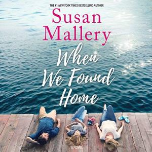 When We Found Home audiobook cover art