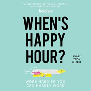 When's Happy Hour? audiobook cover art