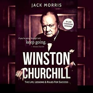 Winston Churchill: The Life, Lessons & Rules for Success audiobook cover art