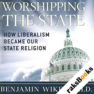 Worshipping the State audiobook cover art