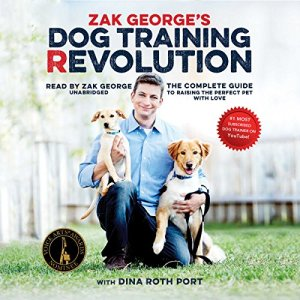 Zak George's Dog Training Revolution audiobook cover art