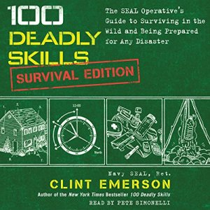 100 Deadly Skills: Survival Edition audiobook cover art