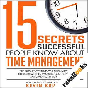 15 Secrets Successful People Know About Time Management audiobook cover art