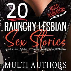 20 Raunchy Lesbian Sex Stories audiobook cover art