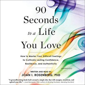 90 Seconds to a Life You Love audiobook cover art