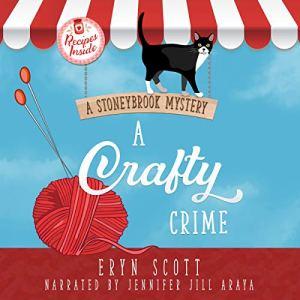 A Crafty Crime: A Stoneybrook Mystery audiobook cover art