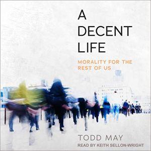 A Decent Life audiobook cover art