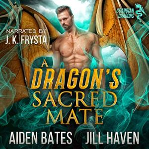 A Dragon's Sacred Mate audiobook cover art