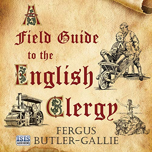 A Field Guide to the English Clergy audiobook cover art