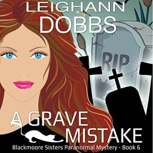 A Grave Mistake audiobook cover art