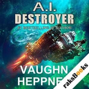 A.I. Destroyer audiobook cover art