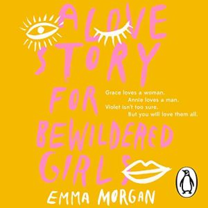 A Love Story for Bewildered Girls audiobook cover art