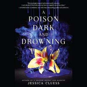 A Poison Dark and Drowning audiobook cover art