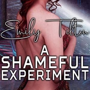 A Shameful Experiment: A Punishment Reverse Harem Romance audiobook cover art