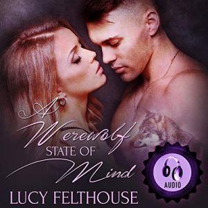 A Werewolf State of Mind: A Werewolf Romance Novella audiobook cover art