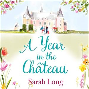 A Year in the Château audiobook cover art