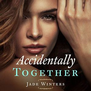 Accidentally Together audiobook cover art