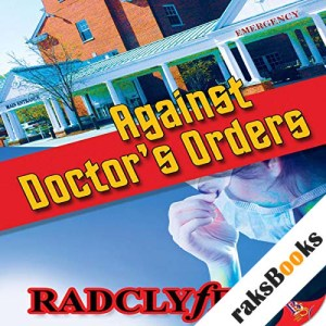 Against Doctor's Orders audiobook cover art