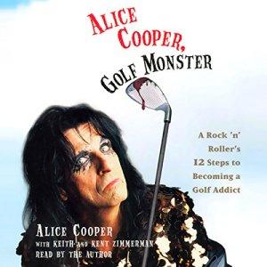 Alice Cooper, Golf Monster audiobook cover art