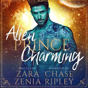 Alien Prince Charming: A Sci-Fi Alien Fairy Tale Romance audiobook cover art