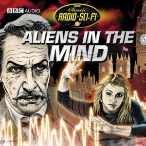 Aliens in the Mind audiobook cover art