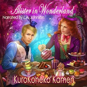 Alister in Wonderland audiobook cover art