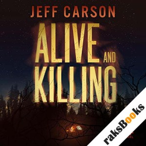 Alive and Killing audiobook cover art