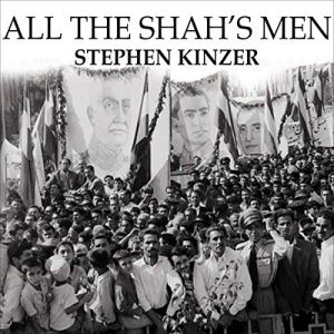 All the Shah's Men audiobook cover art