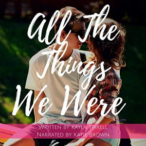 All the Things We Were audiobook cover art