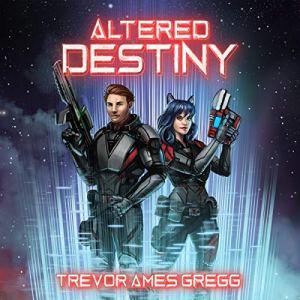 Altered Destiny audiobook cover art