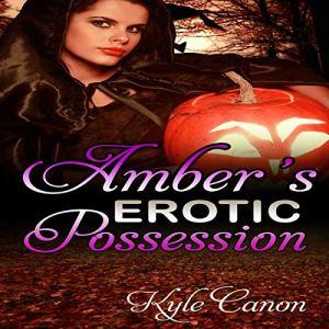 Amber's Erotic Possession audiobook cover art