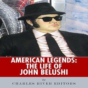 American Legends: The Life of John Belushi audiobook cover art
