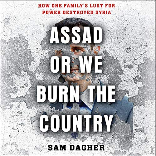 Assad or We Burn the Country audiobook cover art