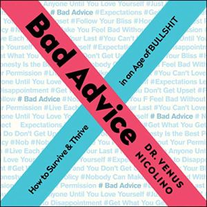 Bad Advice audiobook cover art