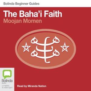 Baha'i Faith: Bolinda Beginner Guides audiobook cover art