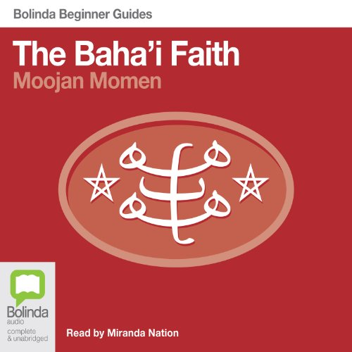 Baha'i Faith: Bolinda Beginner Guides audiobook cover art