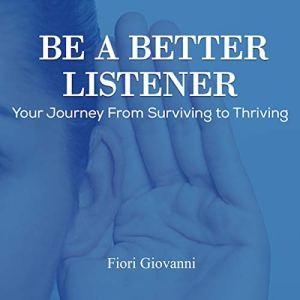 Be a Better Listener audiobook cover art