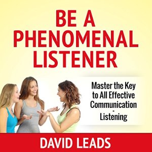 Be a Phenomenal Listener audiobook cover art
