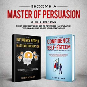 Become a Master of Persuasion 2-In-1 Bundle audiobook cover art