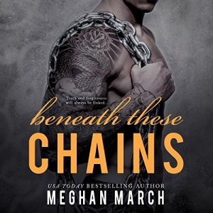 Beneath These Chains audiobook cover art
