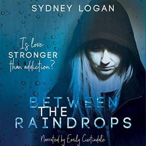 Between the Raindrops audiobook cover art