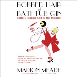 Bobbed Hair and Bathtub Gin audiobook cover art