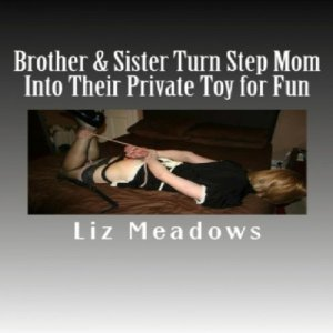Brother & Sister Turn Step Mom Into Their Private Toy for Fun audiobook cover art