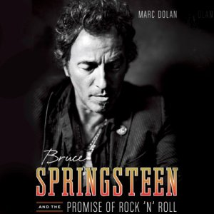 Bruce Springsteen and the Promise of Rock 'n' Roll audiobook cover art
