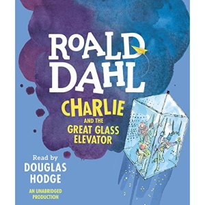 Charlie and the Great Glass Elevator audiobook cover art