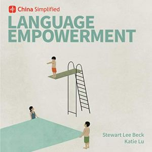 China Simplified: Language Empowerment audiobook cover art