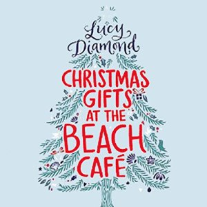 Christmas Gifts at the Beach Café audiobook cover art