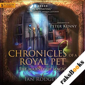 Chronicles of a Royal Pet: The Majesty of Magic audiobook cover art
